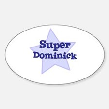 Super Dominick Oval Decal