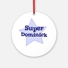 Super Dominick Ornament (Round)