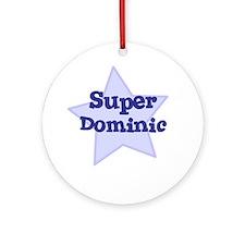 Super Dominic Ornament (Round)