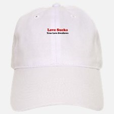 Love Sucks Baseball Baseball Cap
