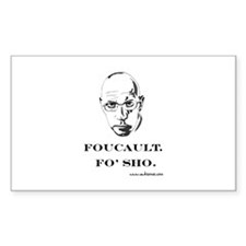 """Foucault, Fo' sho"" Rectangle Decal"