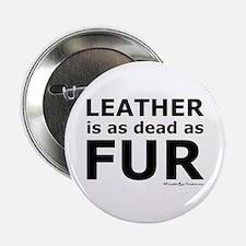"Leather = Dead 2.25"" Button"