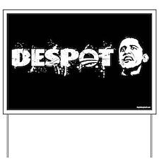 Despot Yard Sign