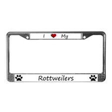 White I Love My Rottweilers License Plate Frame