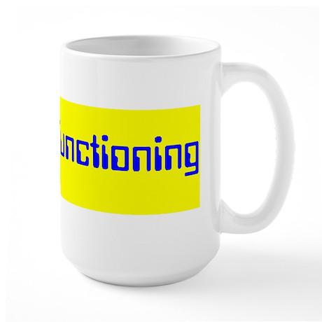 High Functioning Autistic Large Mug