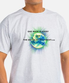 End Wage Slave T-Shirt