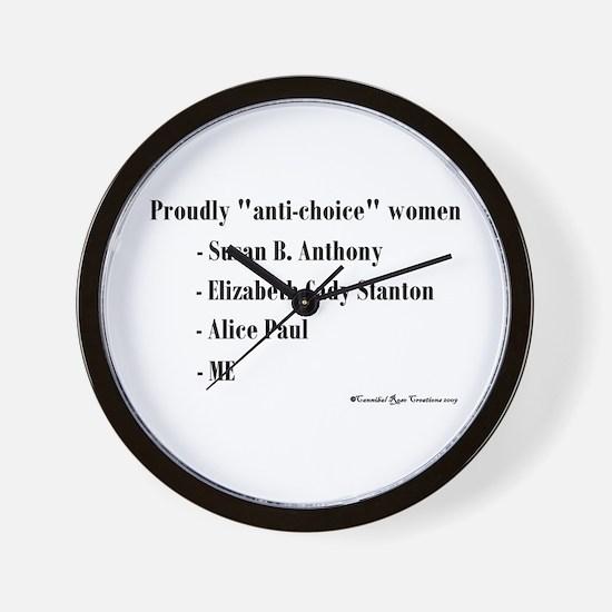 """""""Anti-choice""""? Absurd! Wall Clock"""
