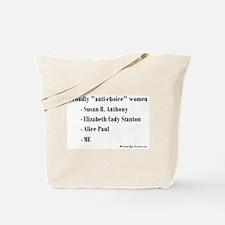 """""""Anti-choice""""? Absurd! Tote Bag"""