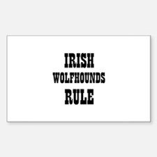 IRISH WOLFHOUNDS RULE Rectangle Decal