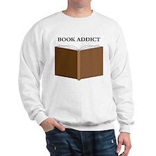 Addicted to Books! Sweatshirt