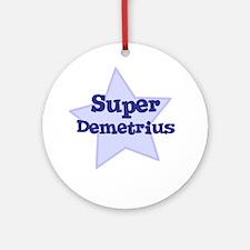 Super Demetrius Ornament (Round)
