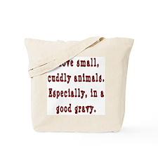Cuddly Animals Good Gravy Tote Bag