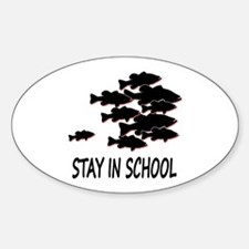 STAY IN SCHOOL Oval Decal