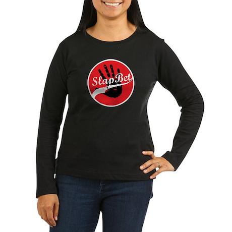 Slap Bet Women's Long Sleeve Dark T-Shirt