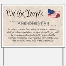 Amendment VII Yard Sign