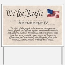 Amendment IV Yard Sign