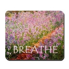 Monet Inspired BREATHE Mousepad