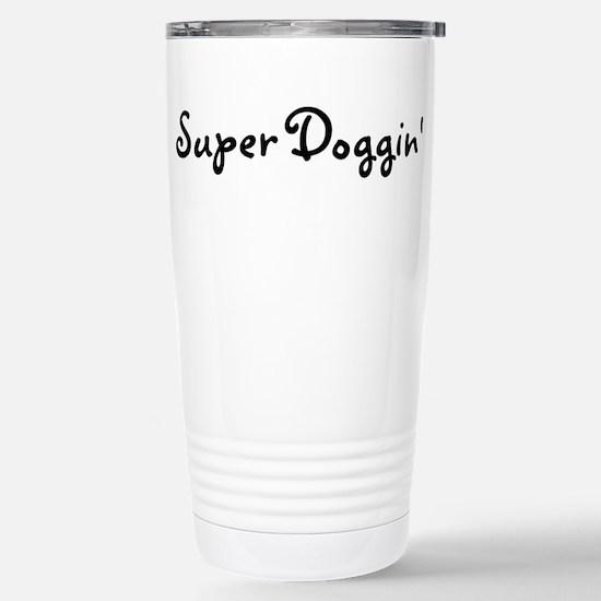 Super Doggin' Stainless Steel Travel Mug