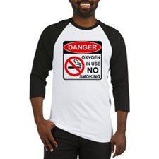 Danger Oxygen in Use No Smoking Baseball Jersey