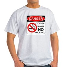 Danger Oxygen in Use No Smoking T-Shirt