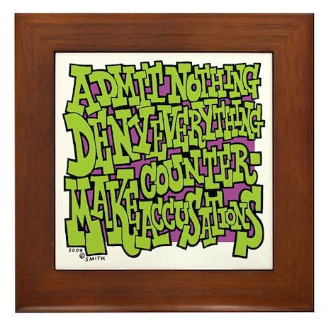 Admit Nothing Framed Tile