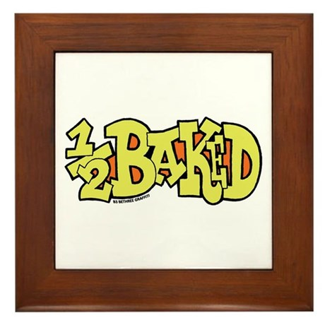 1/2 Baked Framed Tile