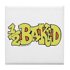1/2 Baked Tile Coaster