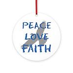 Peace Love Faith Ornament (Round)