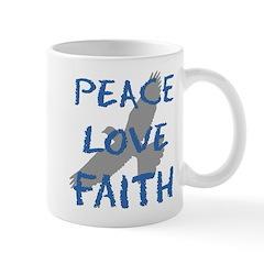 Peace Love Faith Mug