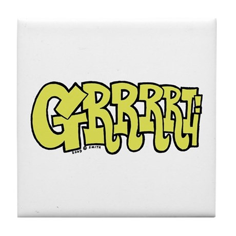 GRRRRL ! Tile Coaster
