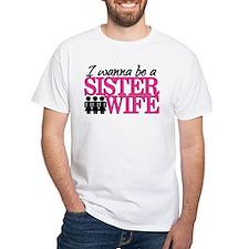 Sister Wife Shirt