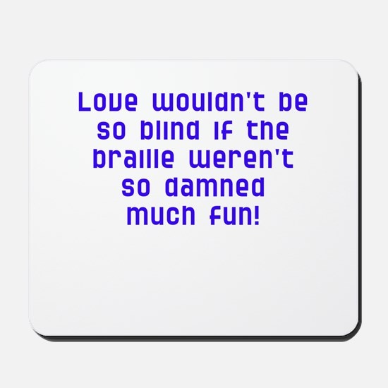 fun with braille Mousepad