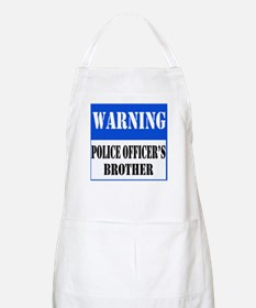 Police Warning-Brother Apron