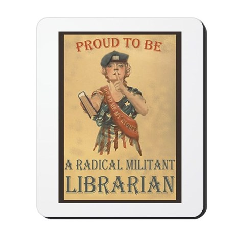 Radical Militant Librarian Mousepad