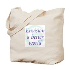 Envision Better World Tote Bag