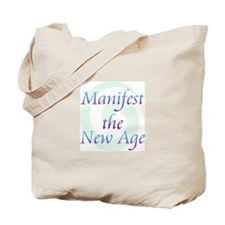 Manifest New Age Tote Bag