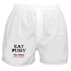 Eat Pussy Boxer Shorts