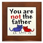 Not father (cats) Framed Tile
