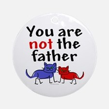 Not father (cats) Ornament (Round)