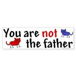Not father (cats) Bumper Sticker