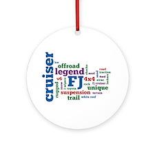 FJ Cruiser word cloud Ornament (Round)