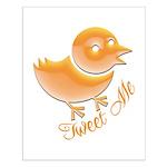 Tweet Me Small Poster