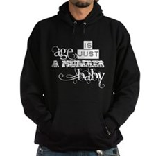 Age is Just a Number Hoodie