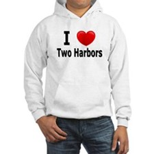 I Love Two Harbors Hoodie