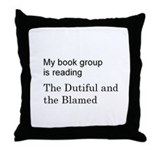 Dutiful and Blamed Throw Pillow