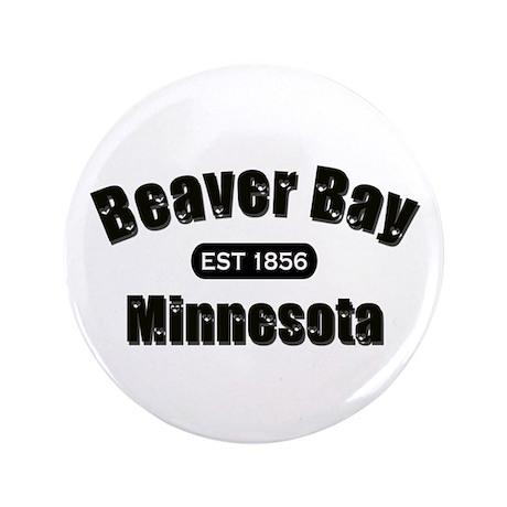 """Beaver Bay Established 1856 3.5"""" Button"""