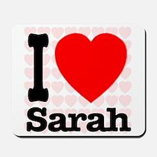I Love Sarah Mousepad