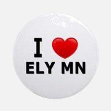 I Love Ely Ornament (Round)