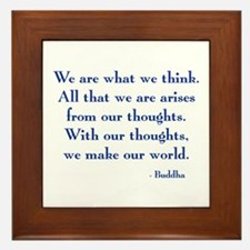 We Are What We Think Framed Tile
