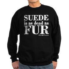 Suede = Dead Sweatshirt